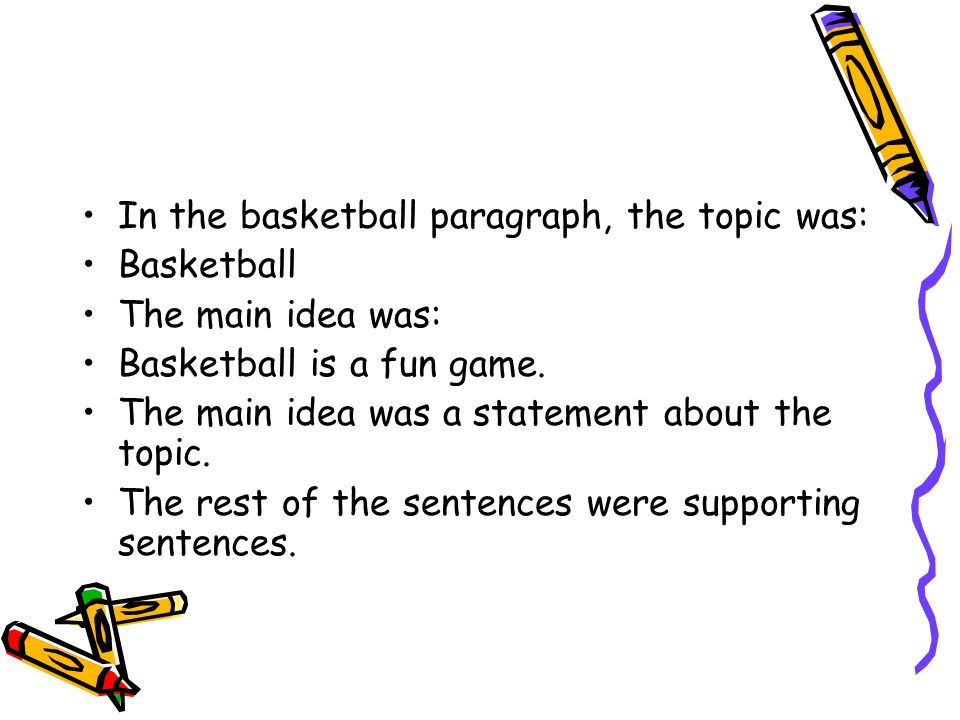 In The Basketball Paragraph Topic Was