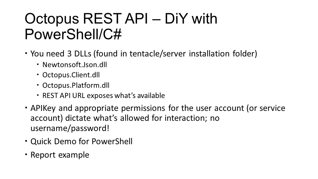 Octopus Deploy Customization and Automation with  NET and PowerShell