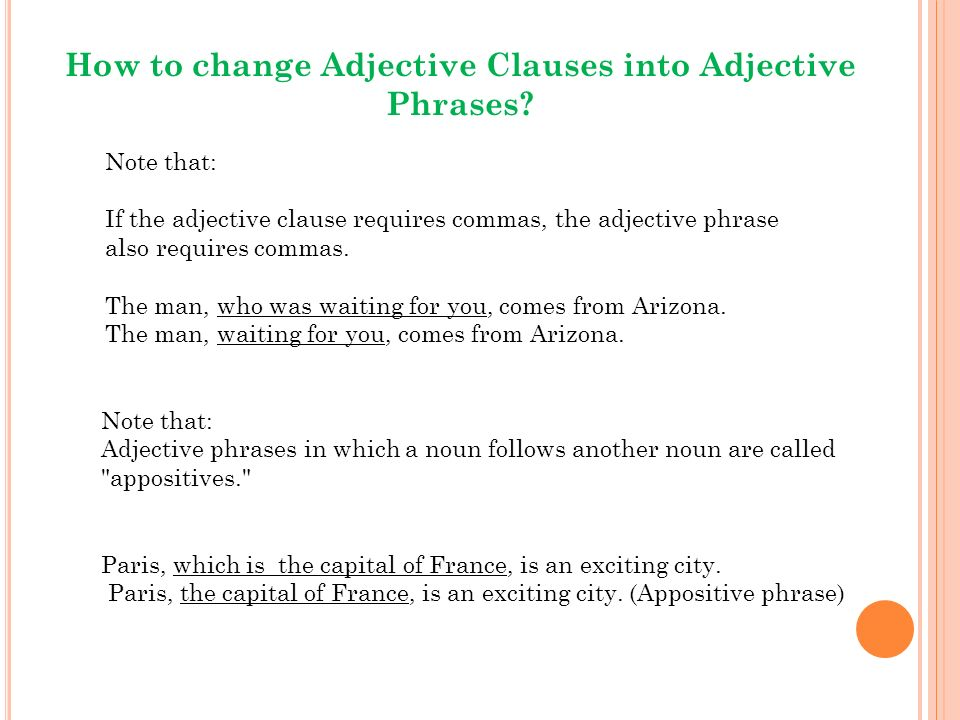 adjectival phrases and clauses