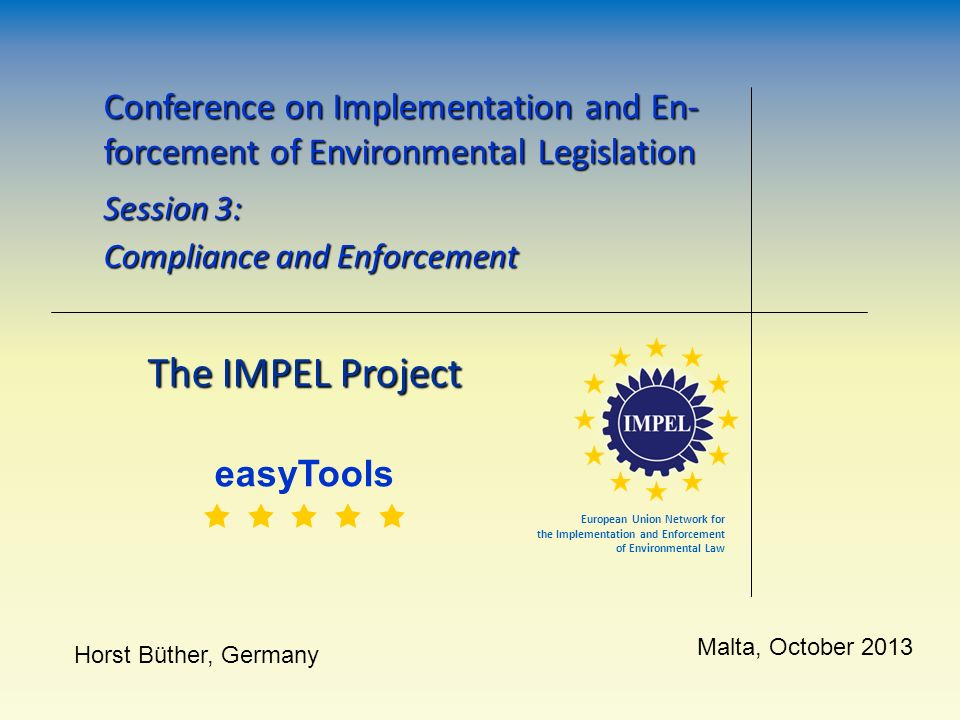 Conference on Implementation and En-forcement of Environmental Legislation
