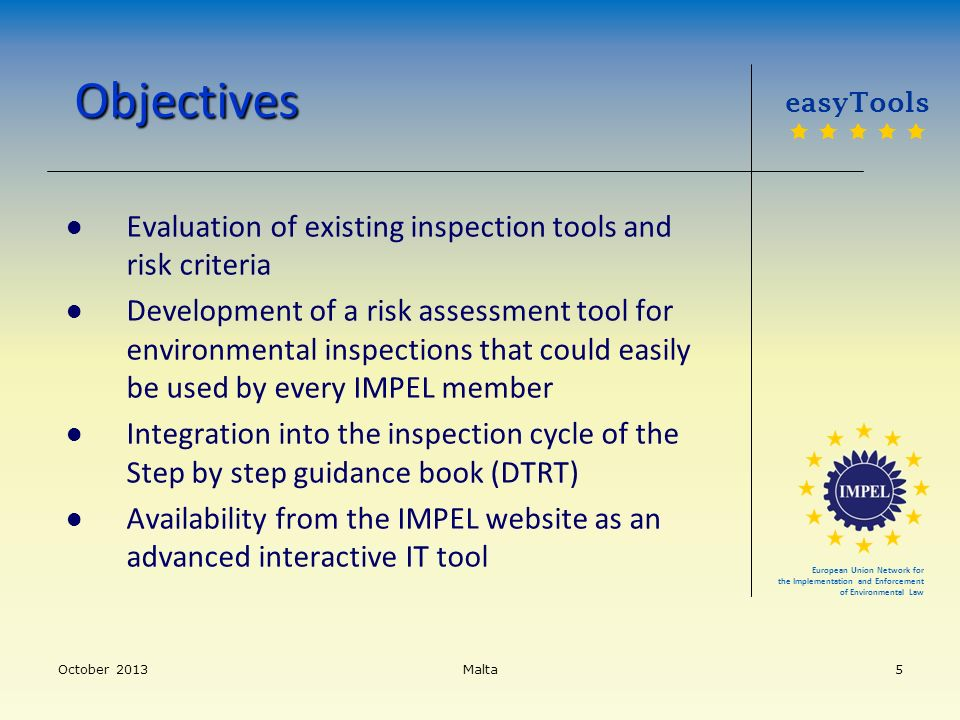Objectives Evaluation of existing inspection tools and risk criteria