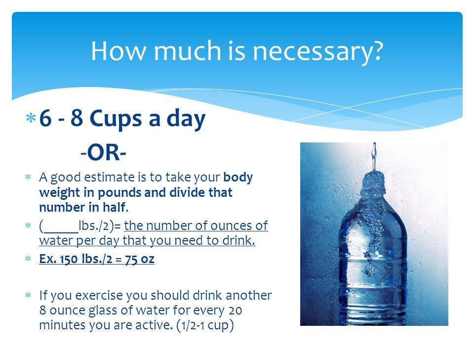 How many cups of water should one drink per day