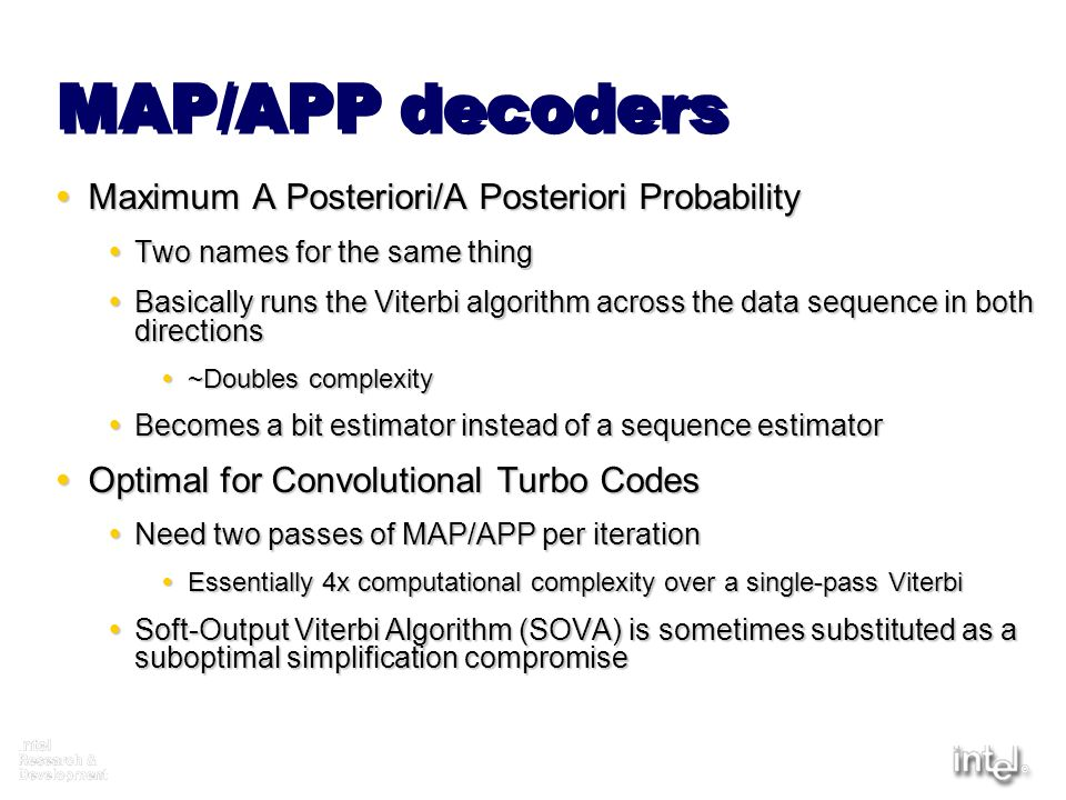 MAP/APP decoders Maximum A Posteriori/A Posteriori Probability