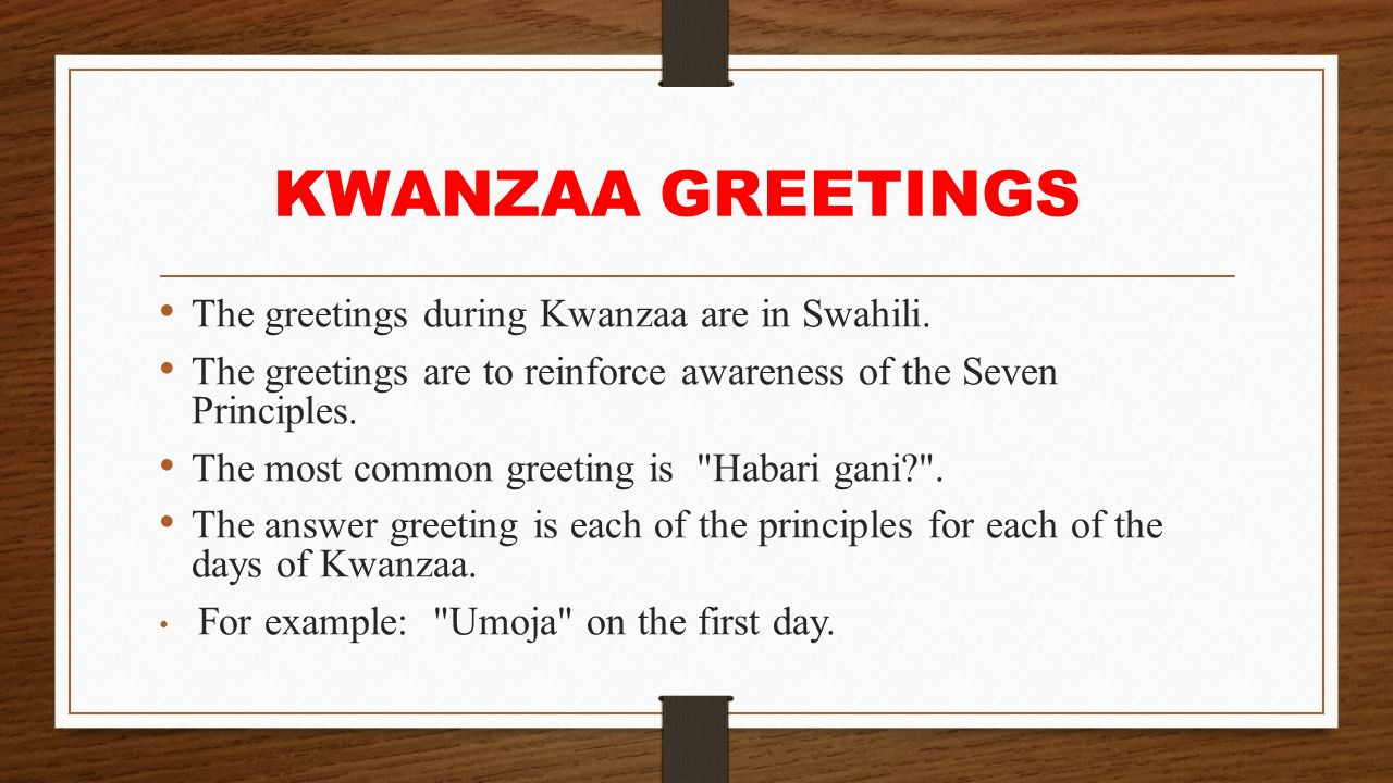 Kwanzaa celebrations ppt download kwanzaa greetings the greetings during kwanzaa are in swahili m4hsunfo