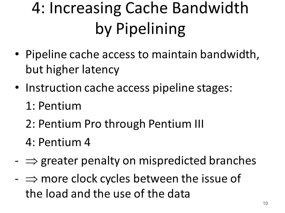 4: Increasing Cache Bandwidth by Pipelining