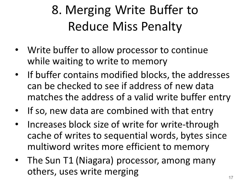 8. Merging Write Buffer to Reduce Miss Penalty