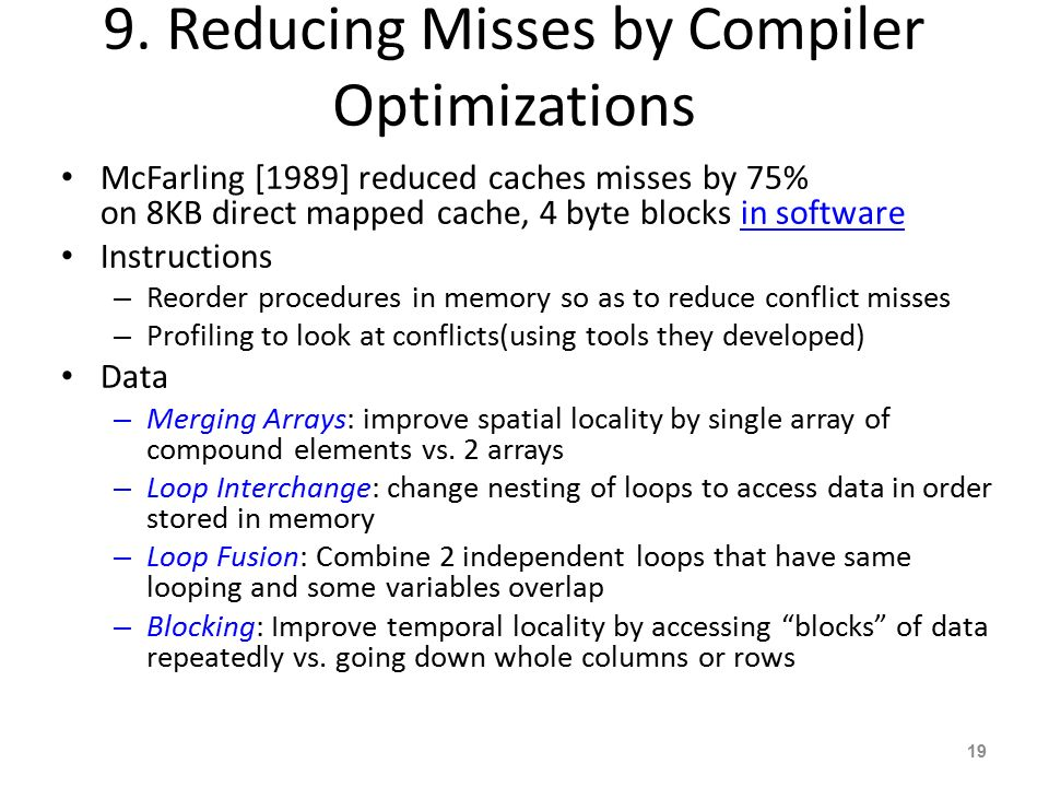 9. Reducing Misses by Compiler Optimizations