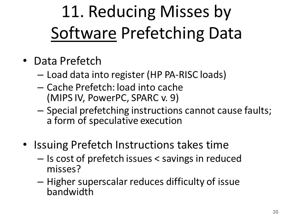 11. Reducing Misses by Software Prefetching Data
