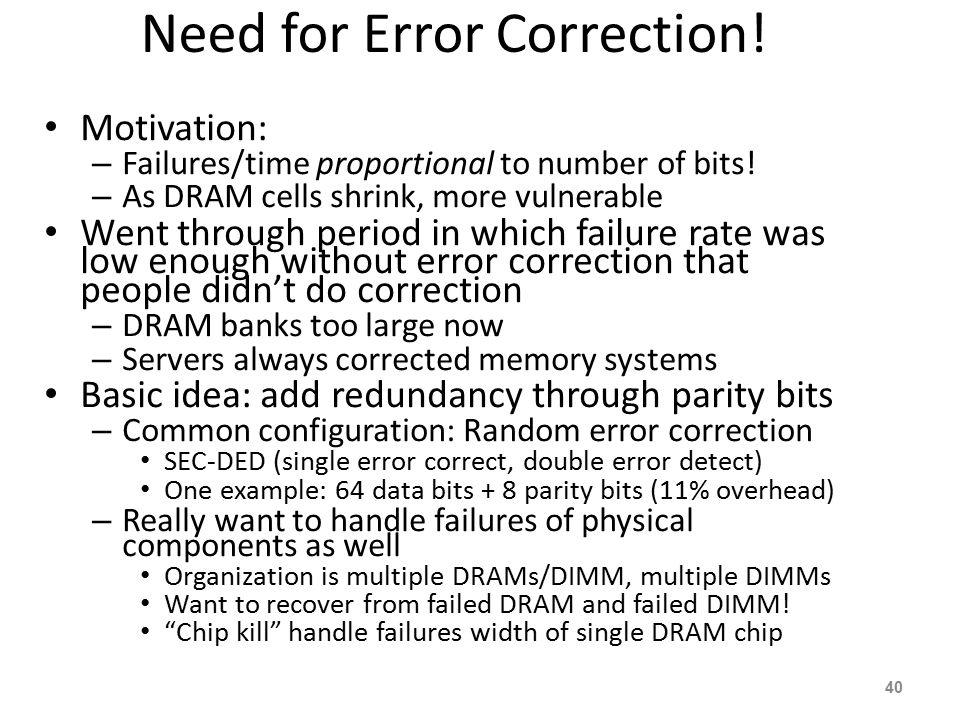 Need for Error Correction!