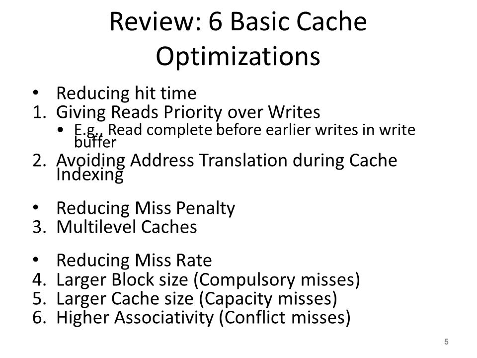 Review: 6 Basic Cache Optimizations