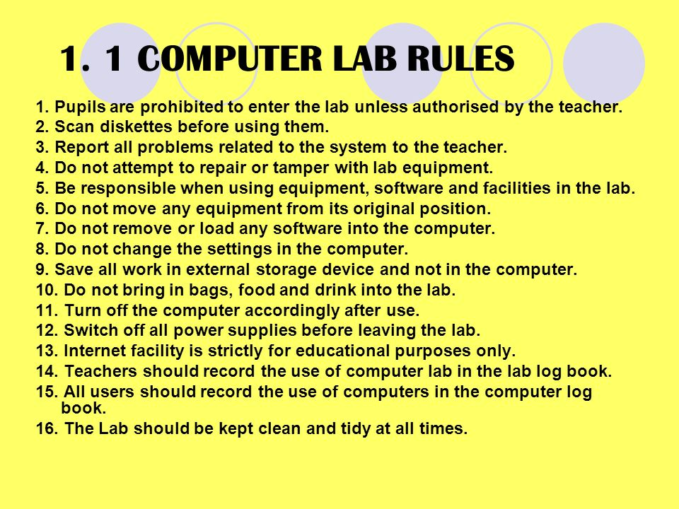 1 COMPUTER LAB RULES Pupils Are Prohibited To Enter The Lab Unless