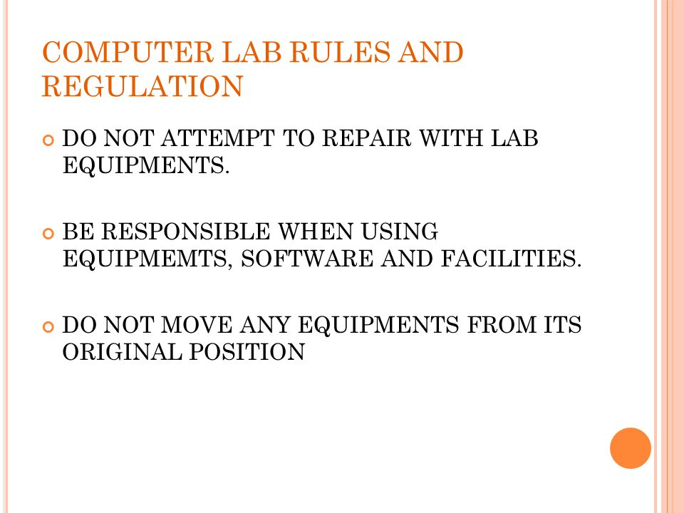 COMPUTER LAB RULES AND REGULATION
