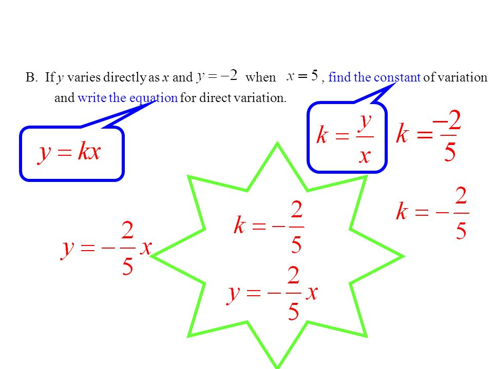 B. If y varies directly as x and , find the constant of variation
