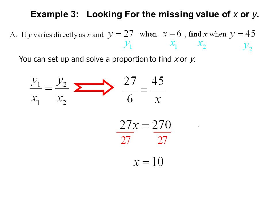 Example 3: Looking For the missing value of x or y.