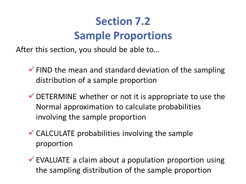 7 2 Sample Proportions Ppt Video Online Download