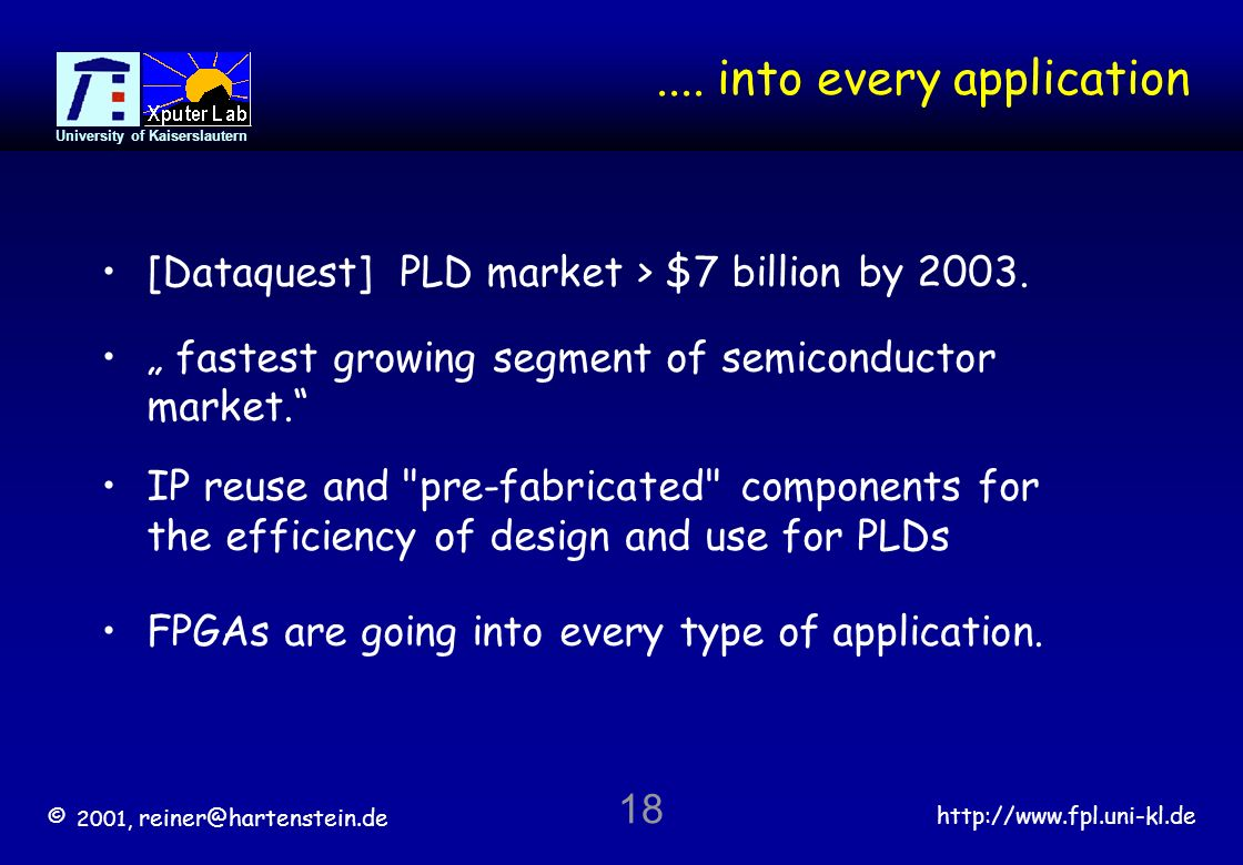 Reiner Hartenstein University Of Kaiserslautern Ppt Download Largest Fpga 68 Billion Transistors 18 Into Every Application