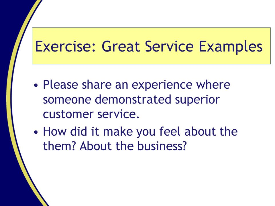exercise great service examples
