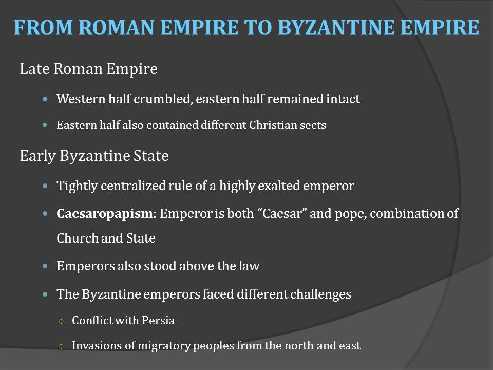 how was the byzantine empire different from the roman empire