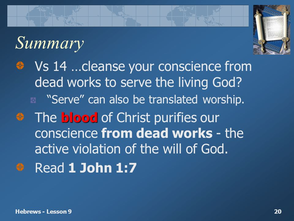 A Better Sanctuary & A Clean Conscience Heb 9: ppt download