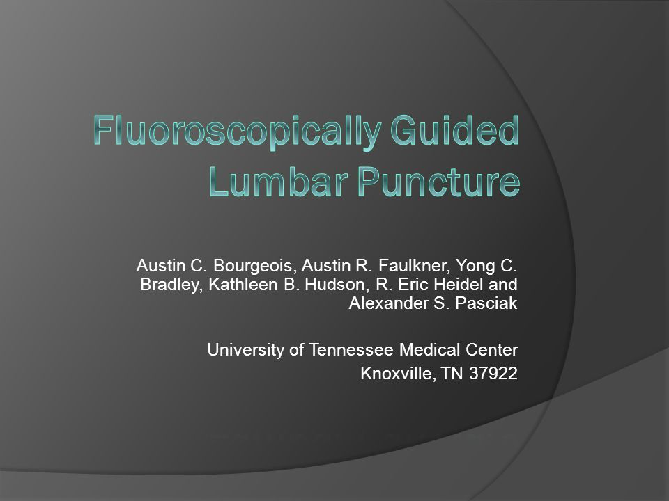Fluoroscopically Guided Lumbar Puncture - ppt download