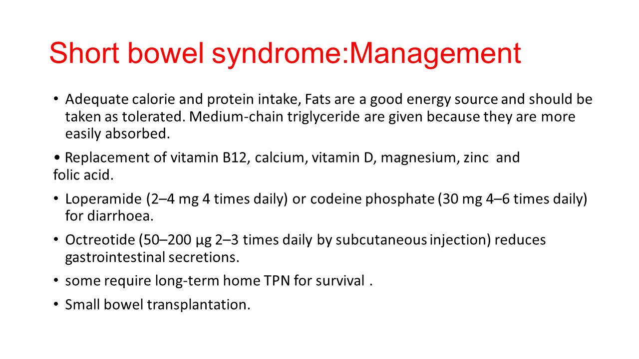 How to Manage Short Bowel Syndrome