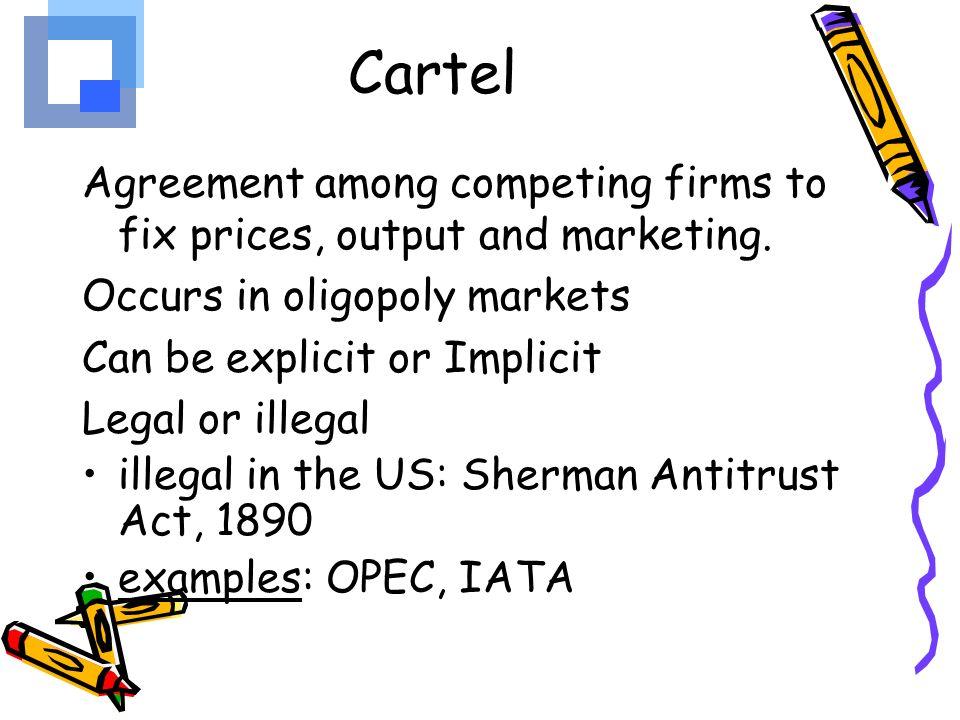 Famous cartels.