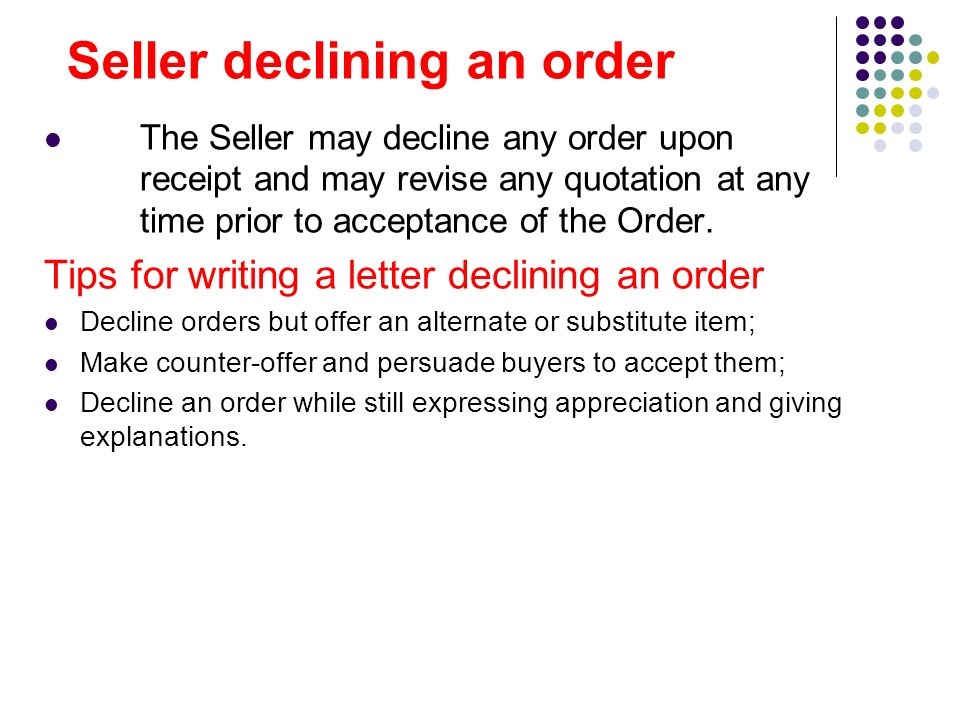 Orders and executing orders ppt download seller declining an order 12 sample letter spiritdancerdesigns Choice Image