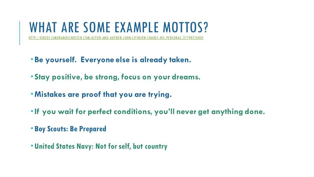 Famous mottos: 10 ways short life quotes can help you accomplish.