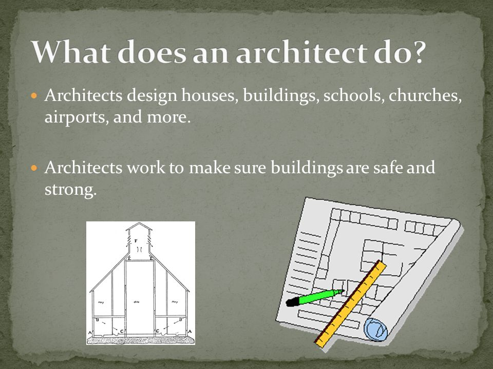 2 What Does An Architect Do