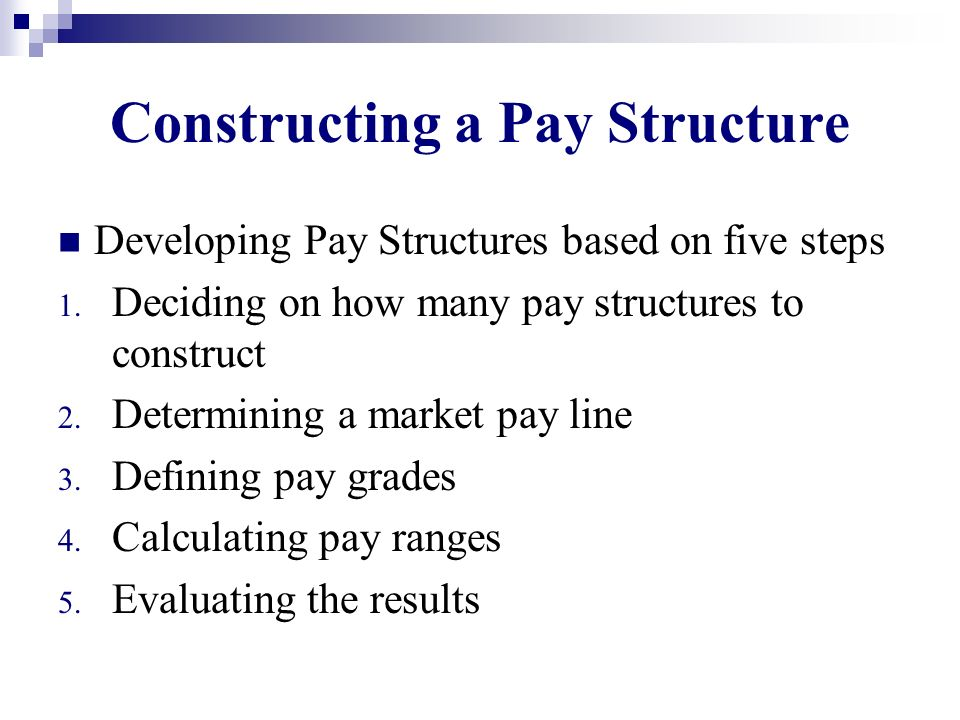 Constructing a Pay Structure