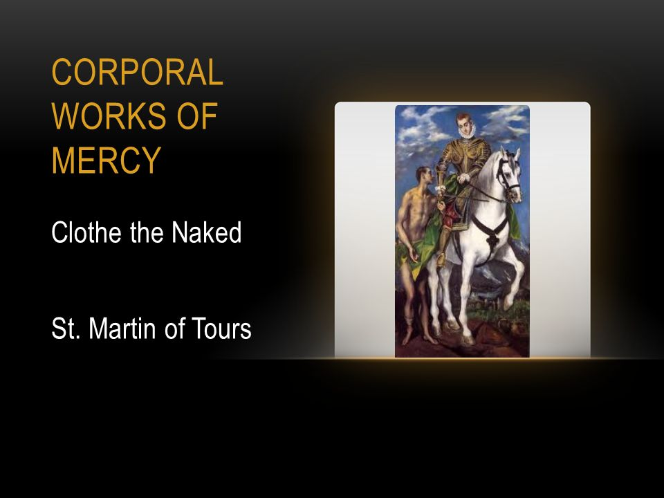 Saints And The Works Of Mercy Ppt Download