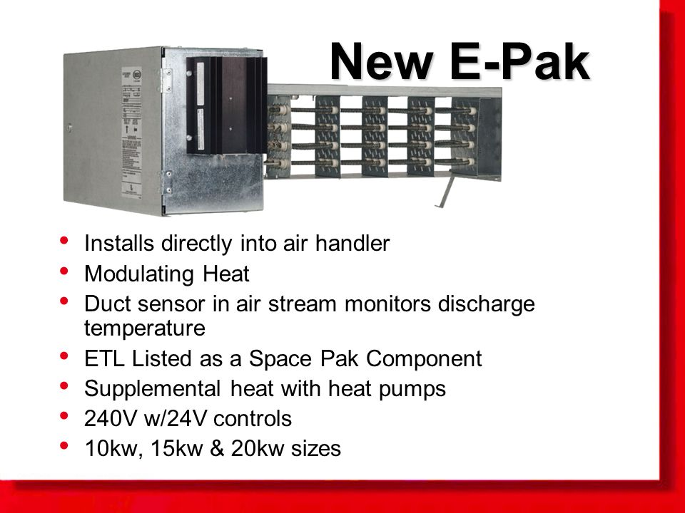 New E Pak Installs Directly Into Air Handler Modulating Heat