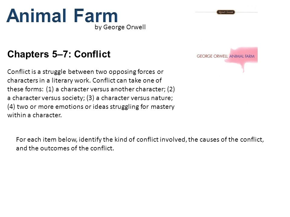 Animal Farm Chapters 5–7: Conflict by George Orwell - ppt
