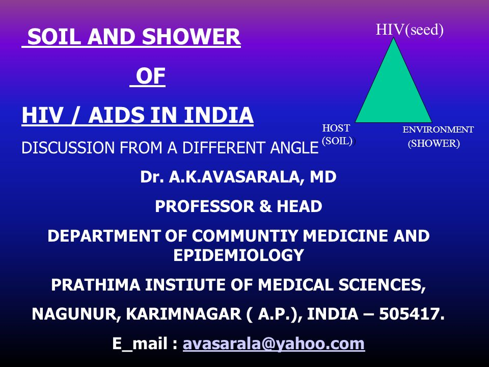 SOIL AND SHOWER OF HIV / AIDS IN INDIA HIV(seed)