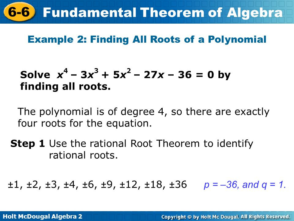 Objectives Use The Fundamental Theorem Of Algebra And Its Corollary