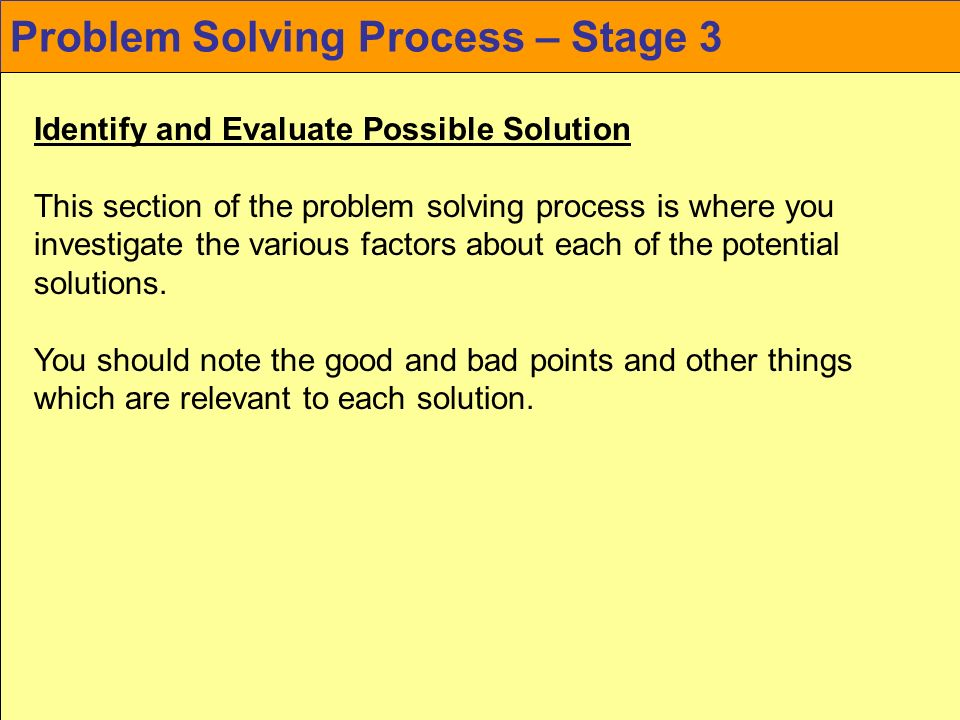 Problem Solving Process – Stage 3