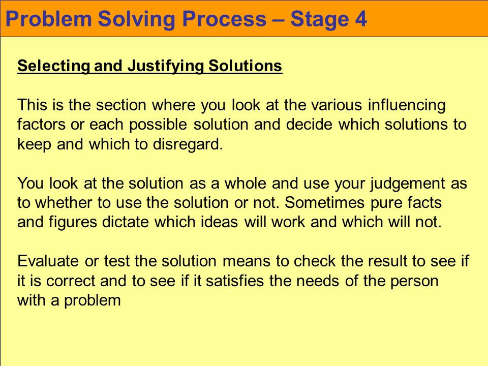 Problem Solving Process – Stage 4