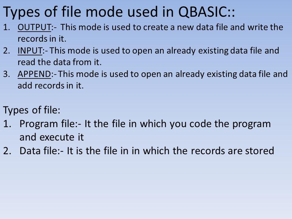 File Handling in QBASIC - ppt video online download