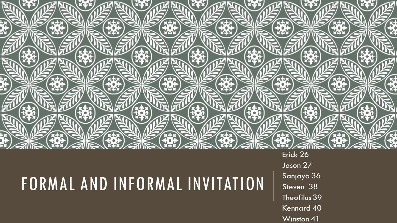Formal and informal invitation ppt download formal and informal invitation stopboris Image collections
