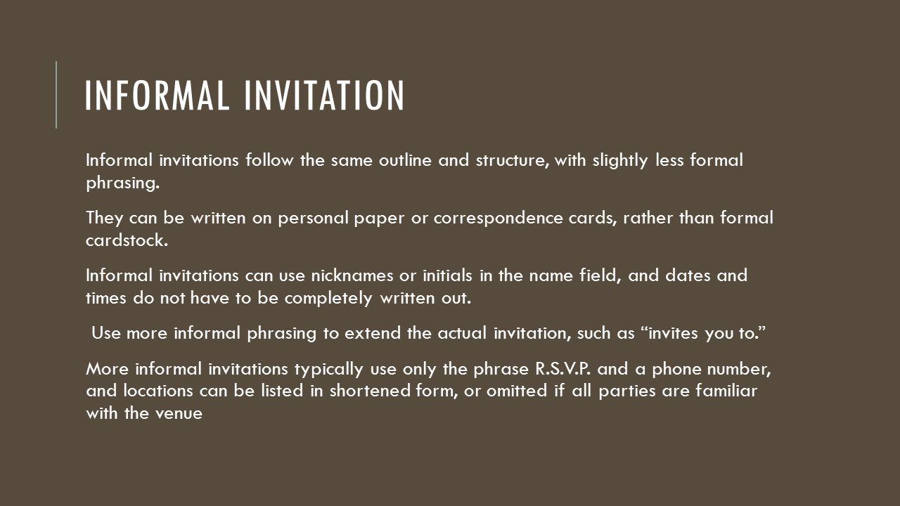 Formal and informal invitation ppt download 2 informal invitation stopboris Choice Image