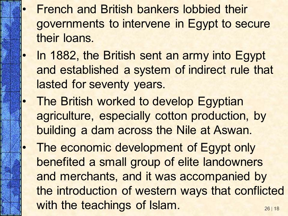 French and British bankers lobbied their governments to intervene in Egypt to secure their loans.