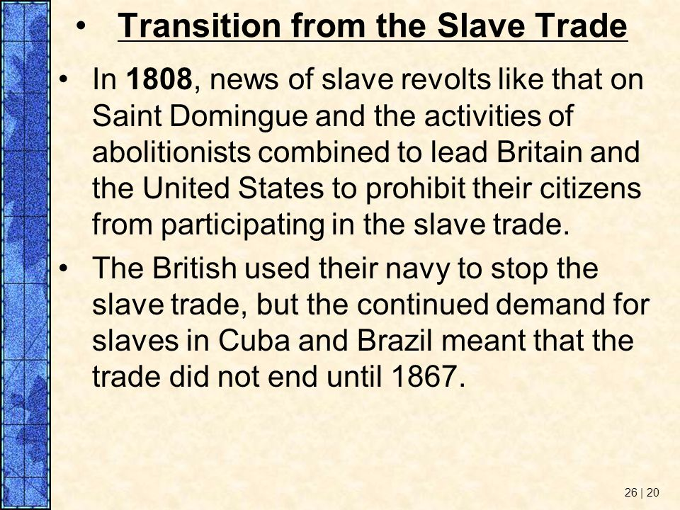 Transition from the Slave Trade