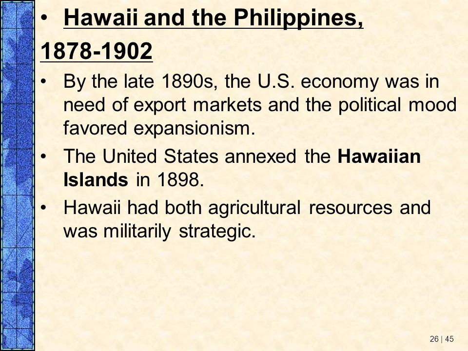 Hawaii and the Philippines,