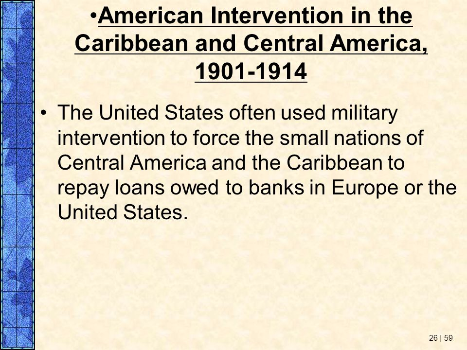 American Intervention in the Caribbean and Central America,
