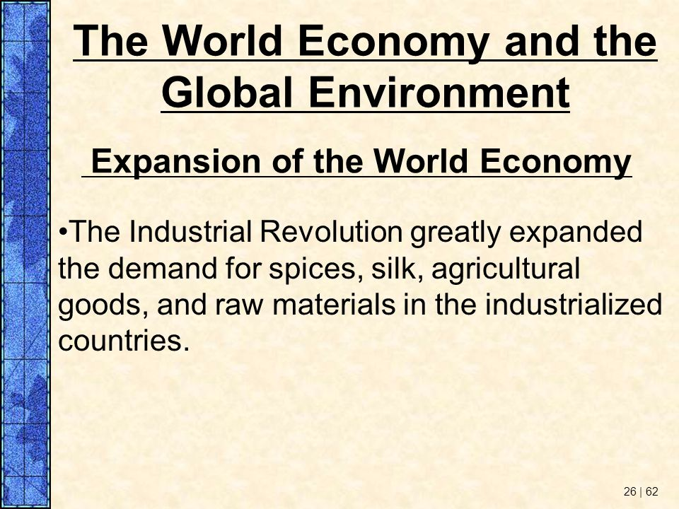 The World Economy and the Global Environment
