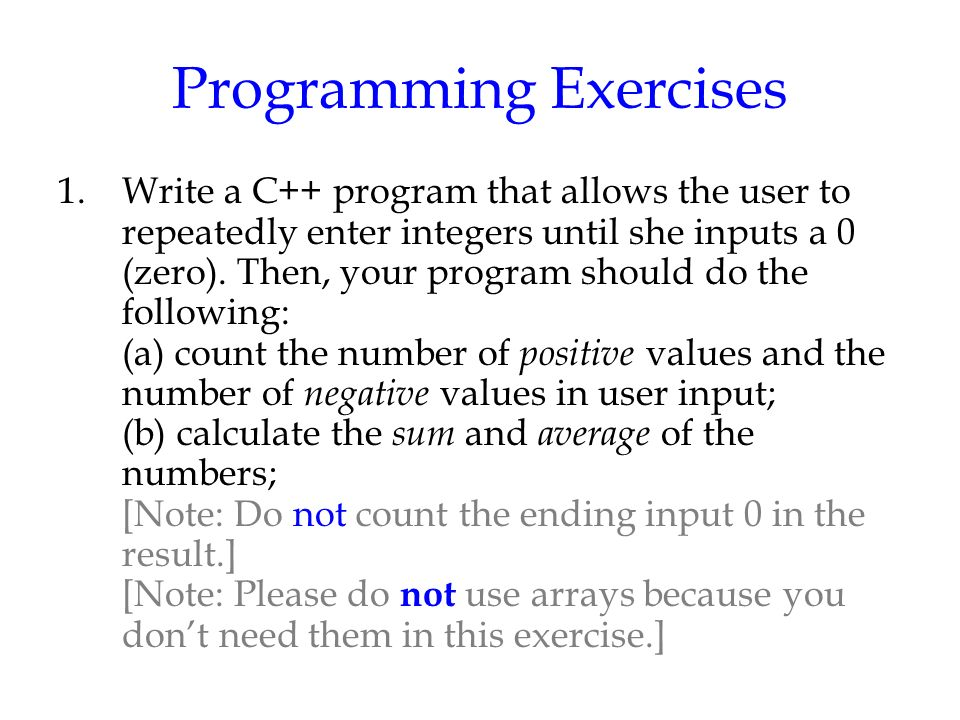 Homework #1: C++ Basics, Flow of Control, and Function