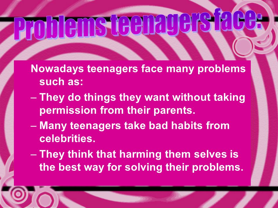 what problems do teenagers face today