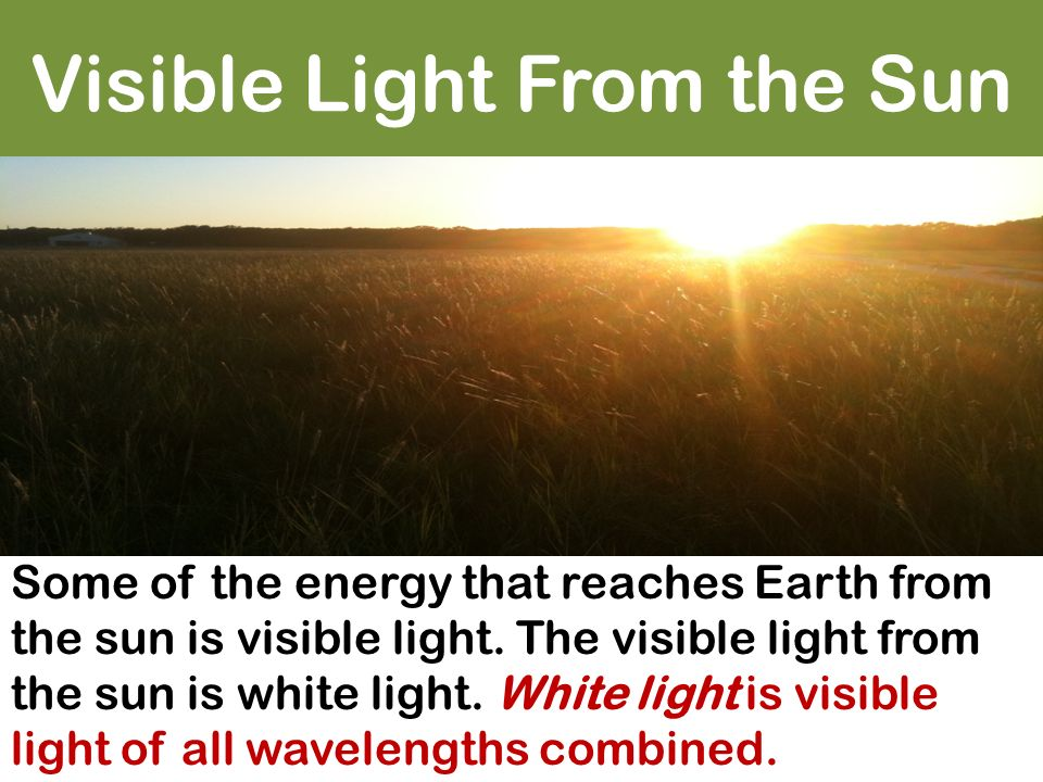 Visible Light From the Sun
