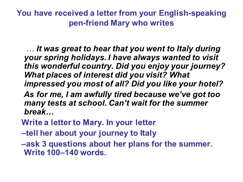 Revise the rules of letter writing ppt video online download you have received a letter from your english speaking pen friend mary who writes thecheapjerseys Image collections