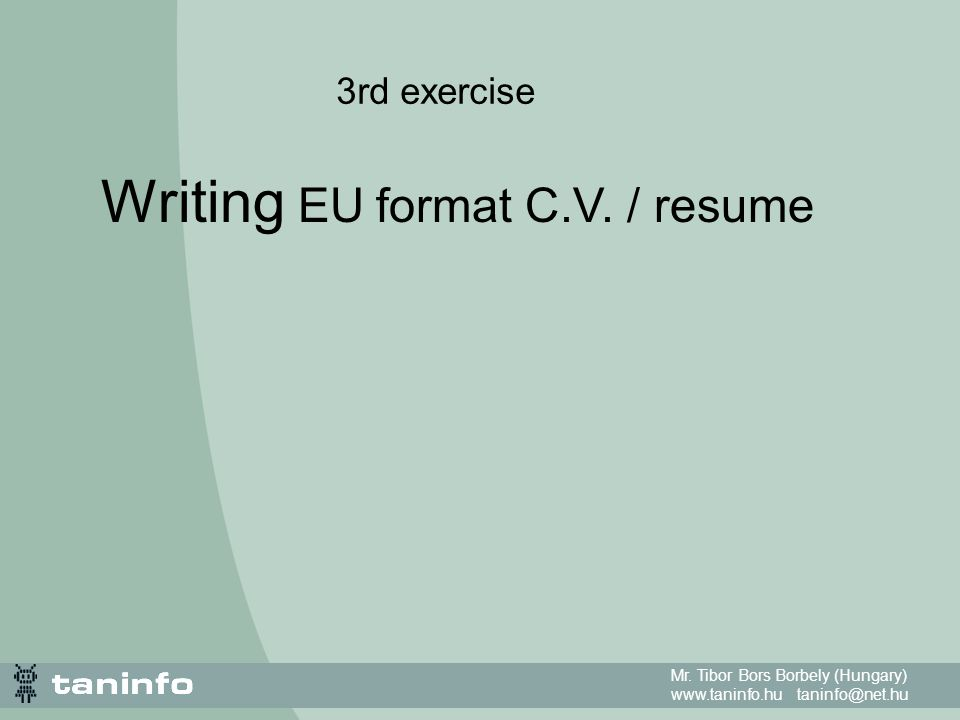 Writing eu format cv resume ppt download writing eu format cv resume yelopaper Images